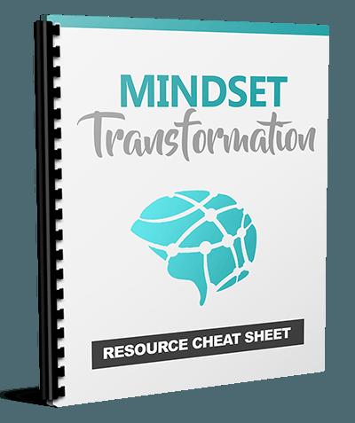 Mindset Transformation Resource Cheat Sheet